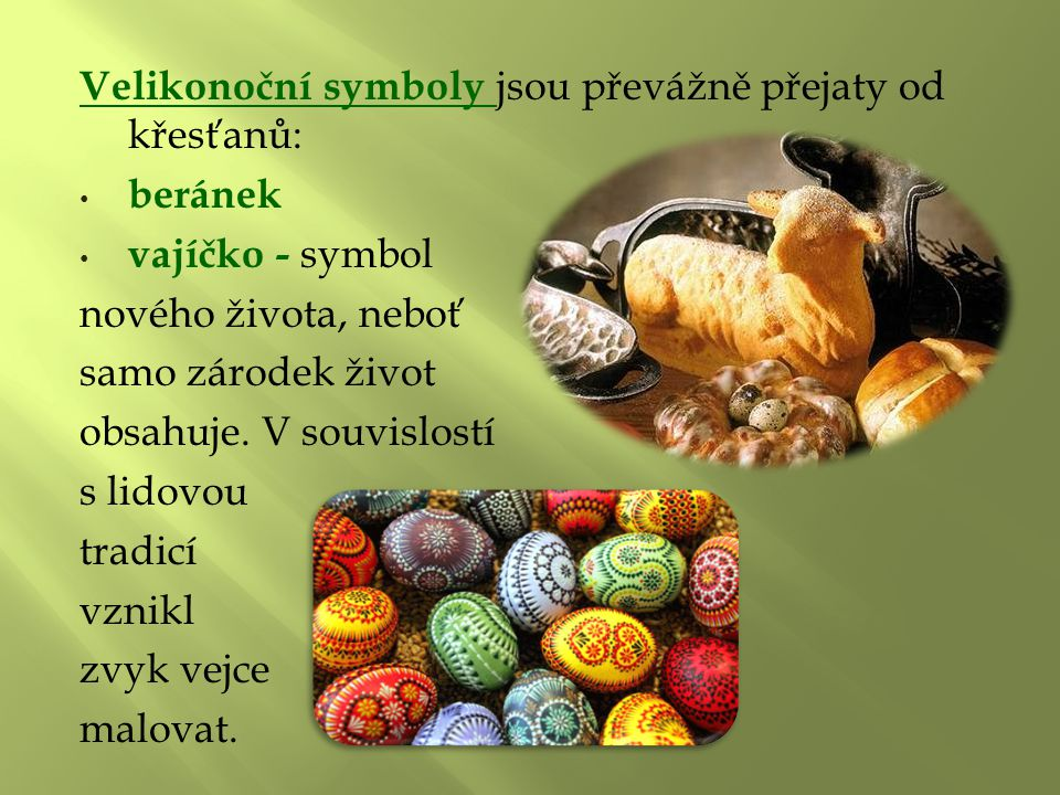 Velikonoční symboly jsou převážně přejaty od křesťanů: