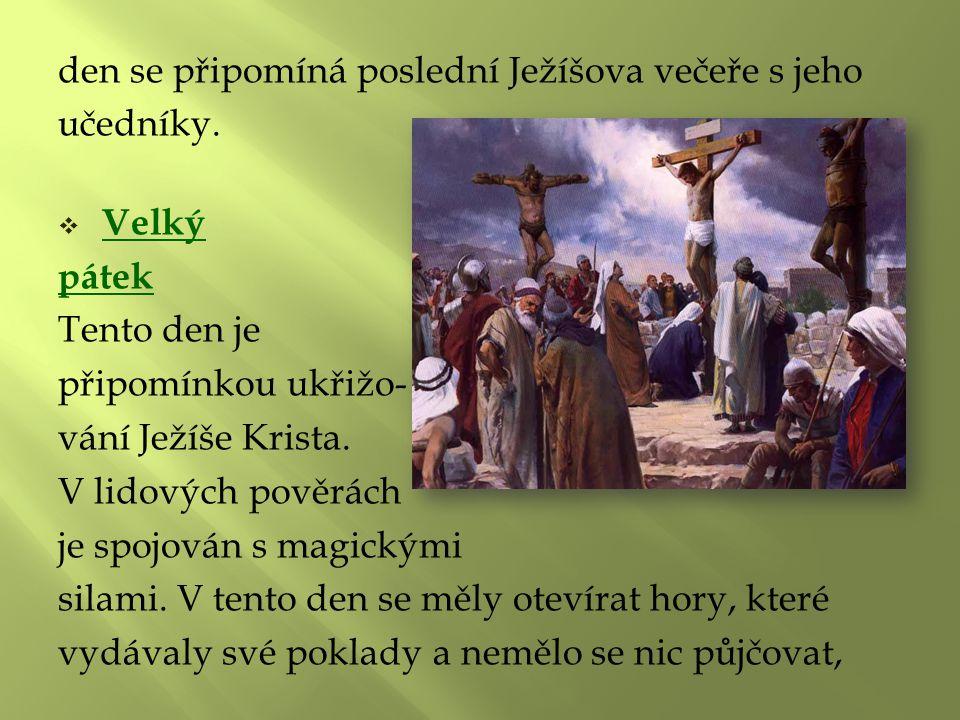 den se připomíná poslední Ježíšova večeře s jeho