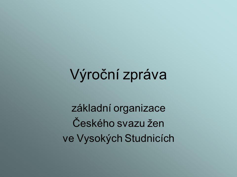základní organizace Českého svazu žen ve Vysokých Studnicích