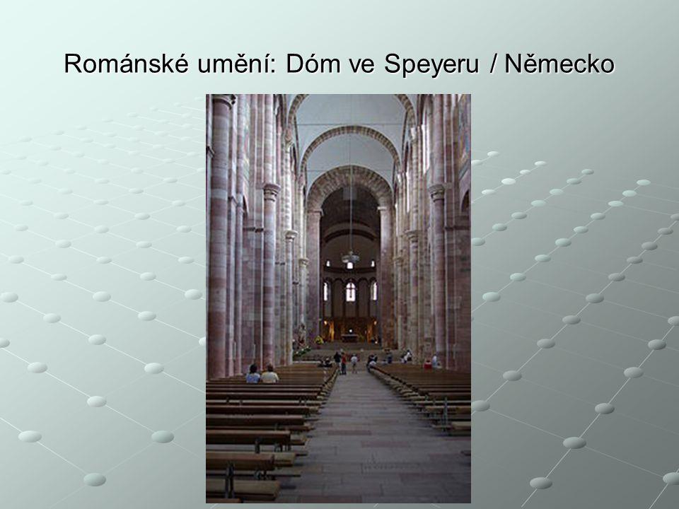 Románské umění: Dóm ve Speyeru / Německo
