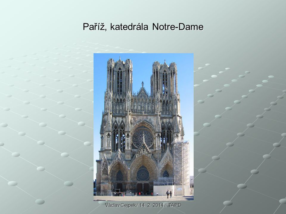 Paříž, katedrála Notre-Dame