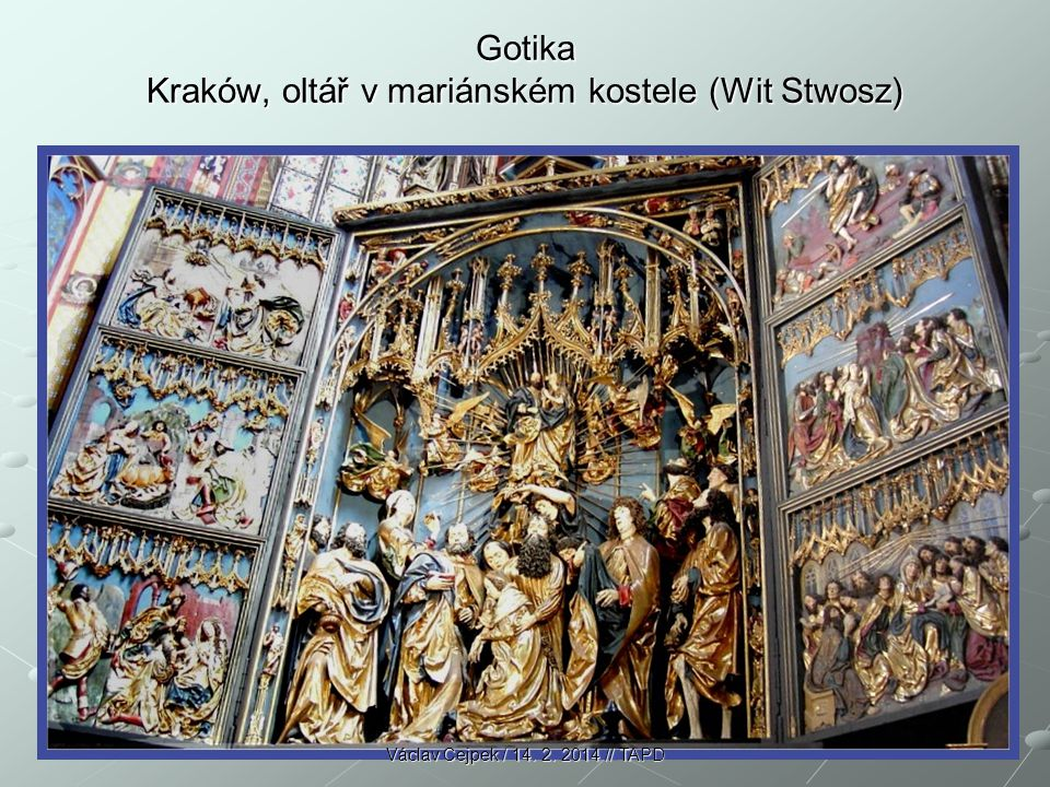 Gotika Kraków, oltář v mariánském kostele (Wit Stwosz)