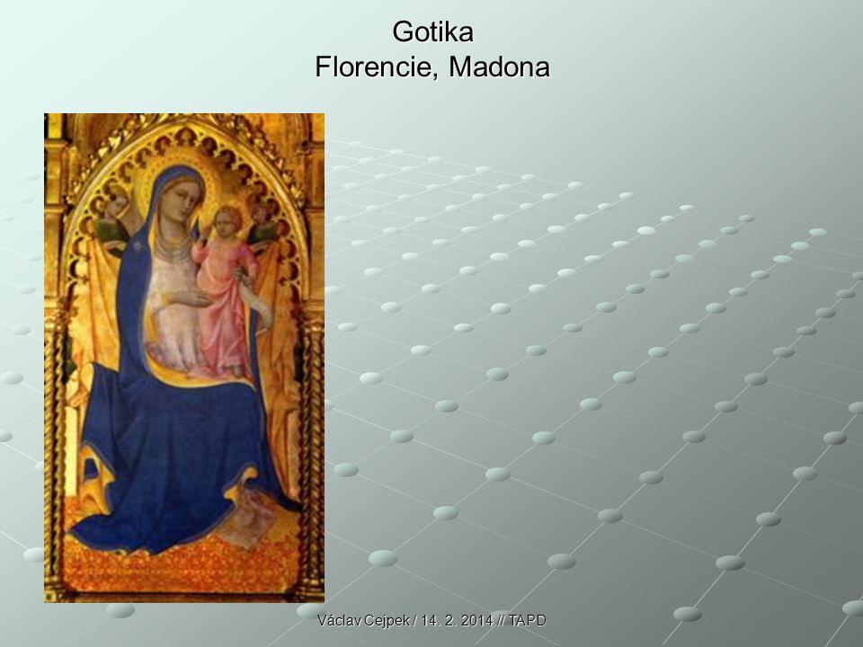 Gotika Florencie, Madona