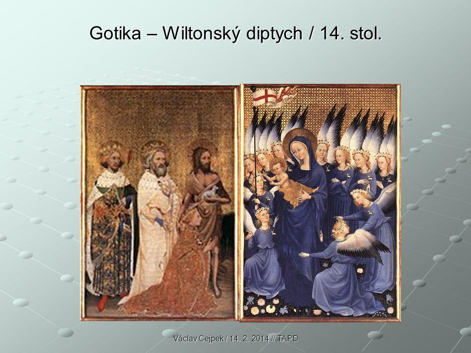 Gotika – Wiltonský diptych / 14. stol.