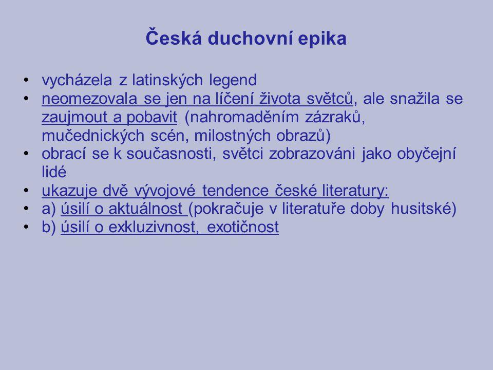 Česká duchovní epika vycházela z latinských legend