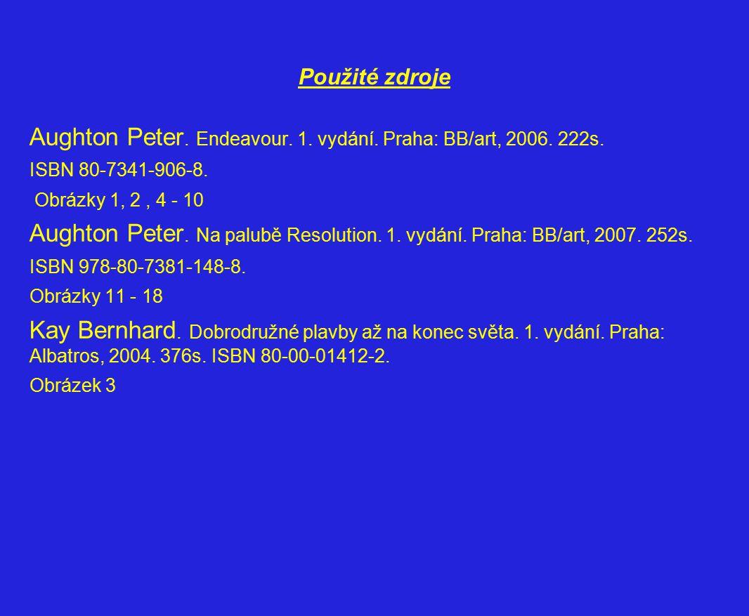 Aughton Peter. Endeavour. 1. vydání. Praha: BB/art, 2006. 222s.