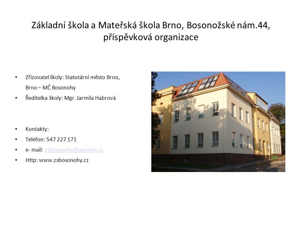 Základní škola a Mateřská škola Brno, Bosonožské nám