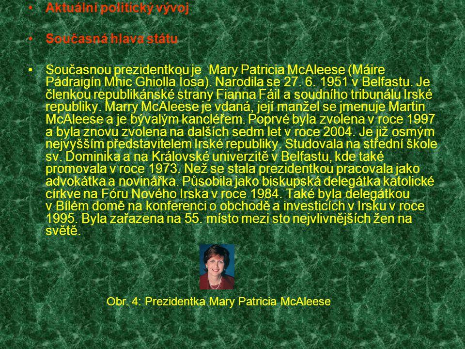 Obr. 4: Prezidentka Mary Patricia McAleese