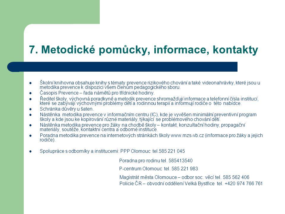 7. Metodické pomůcky, informace, kontakty
