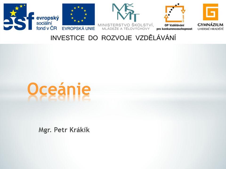 Oceánie Mgr. Petr Krákík
