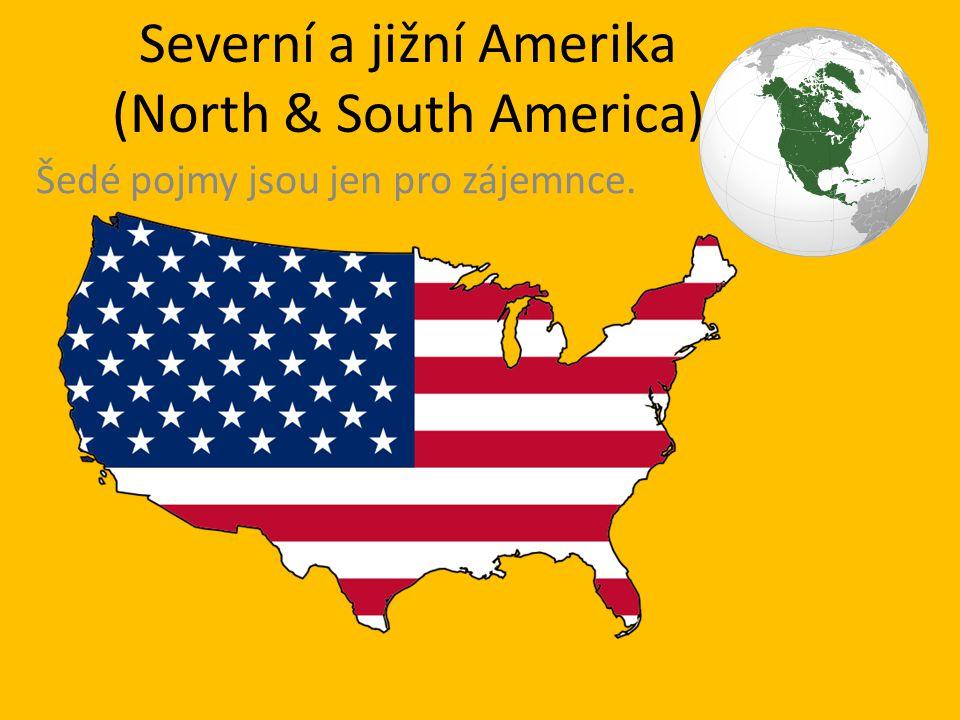 Severní a jižní Amerika (North & South America)