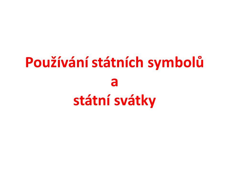 Používání státních symbolů a státní svátky