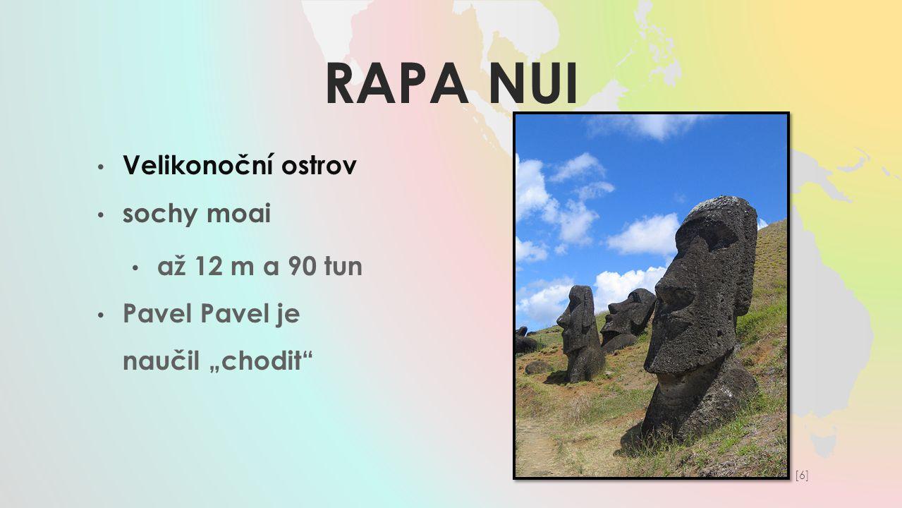 Rapa nui Velikonoční ostrov sochy moai až 12 m a 90 tun
