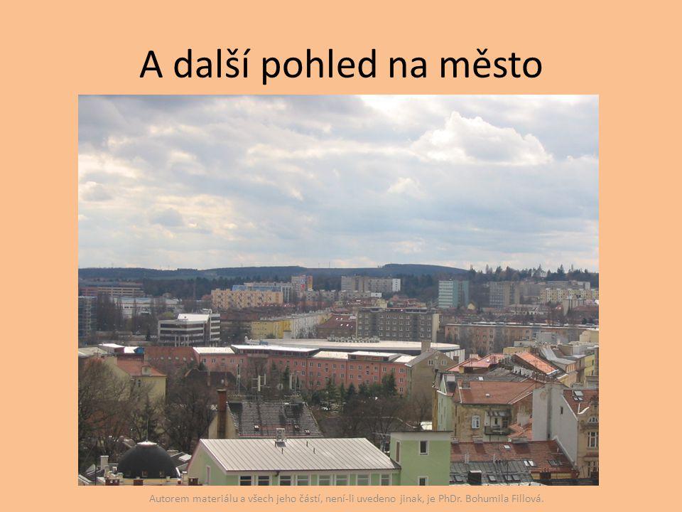 A další pohled na město Autorem materiálu a všech jeho částí, není-li uvedeno jinak, je PhDr.
