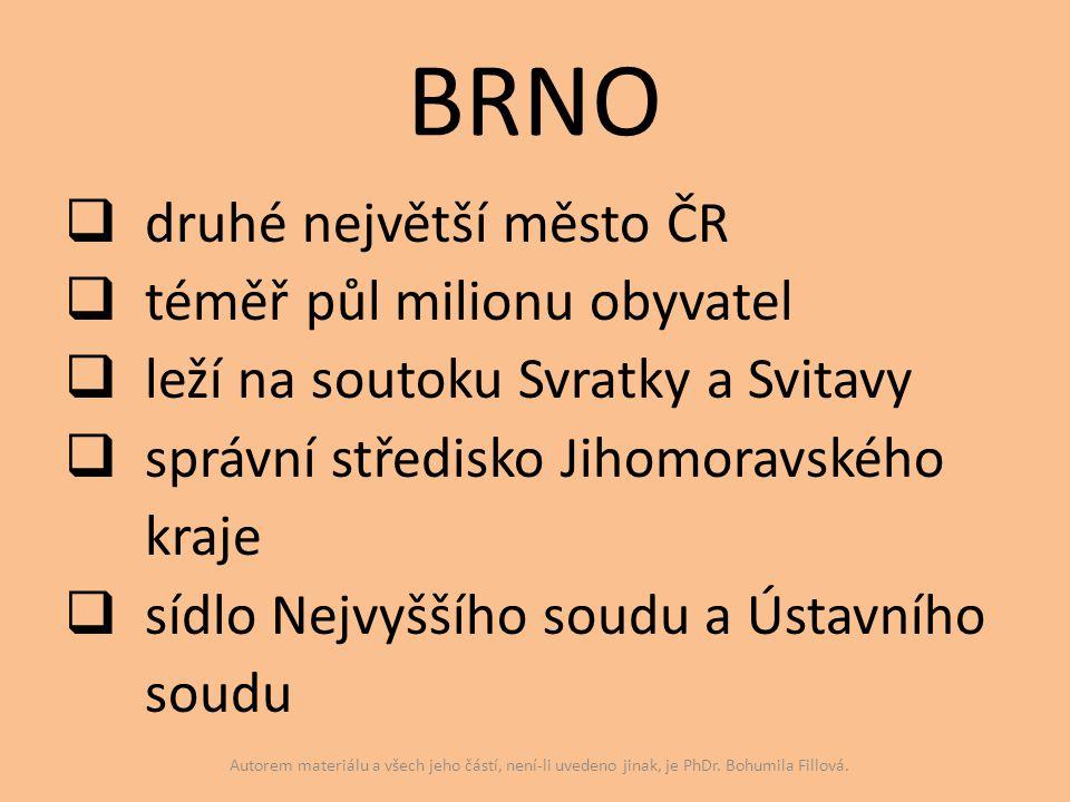 BRNO druhé největší město ČR téměř půl milionu obyvatel