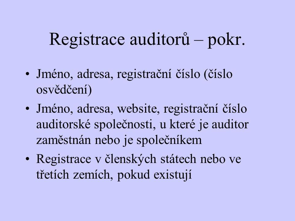 Registrace auditorů – pokr.