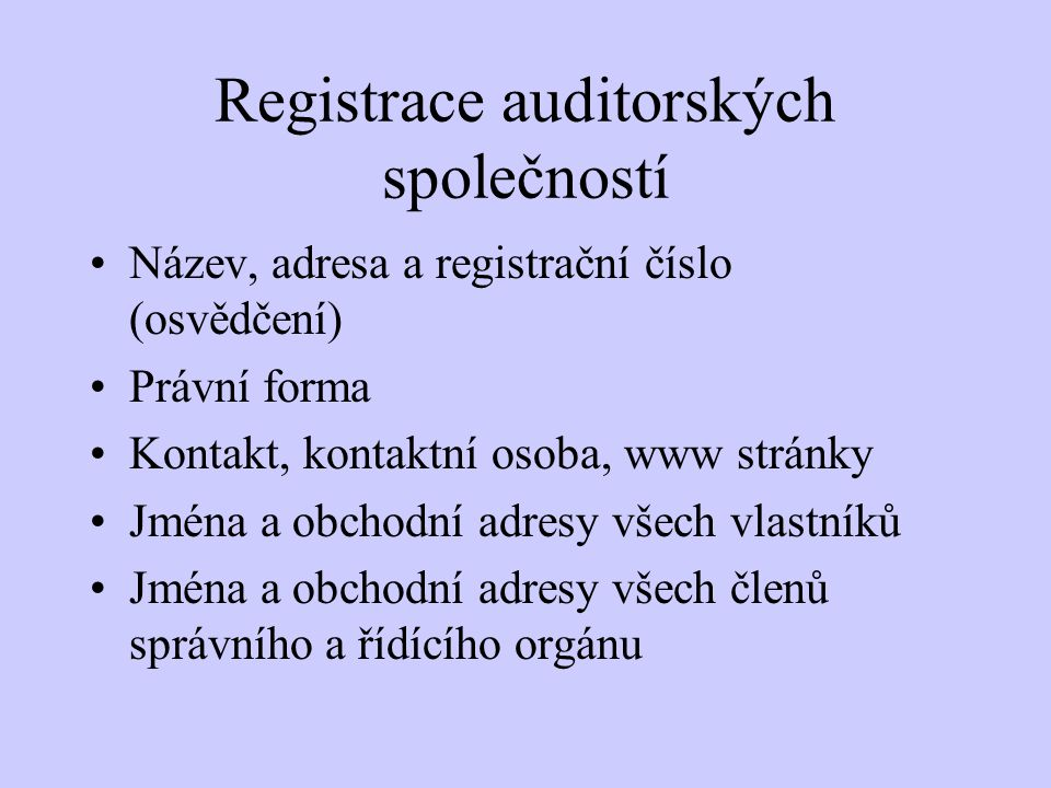Registrace auditorských společností