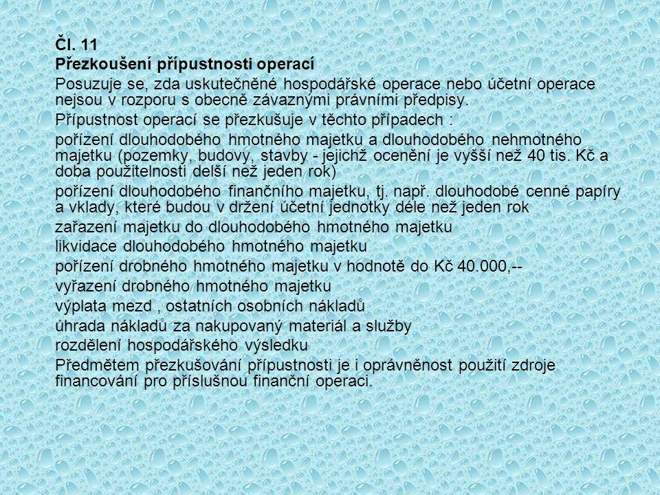 Čl. 11 Přezkoušení přípustnosti operací.