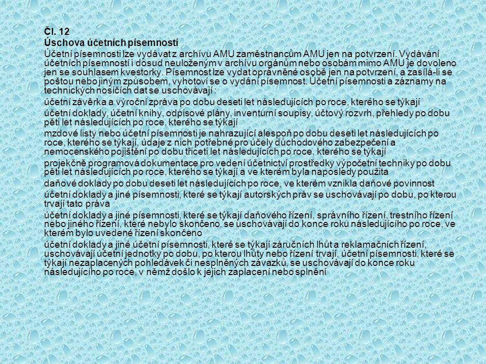 Čl. 12 Úschova účetních písemností.