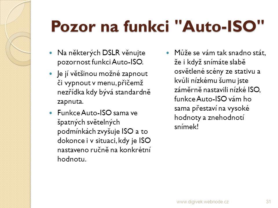 Pozor na funkci Auto-ISO