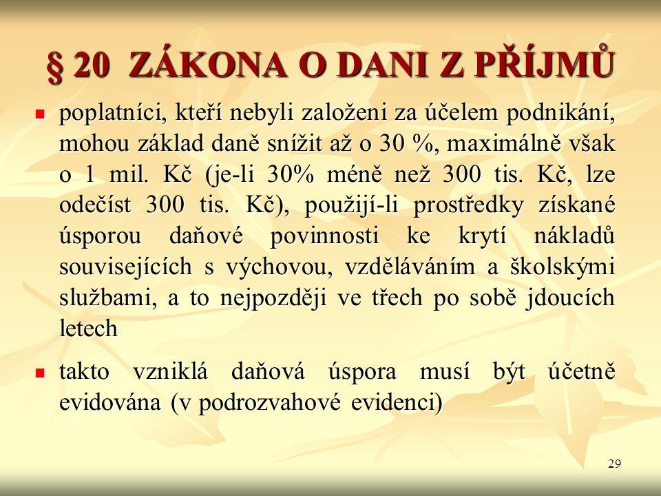 § 20 ZÁKONA O DANI Z PŘÍJMŮ