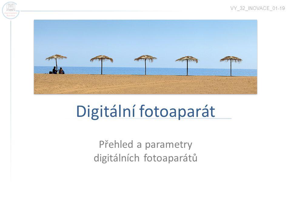 Přehled a parametry digitálních fotoaparátů