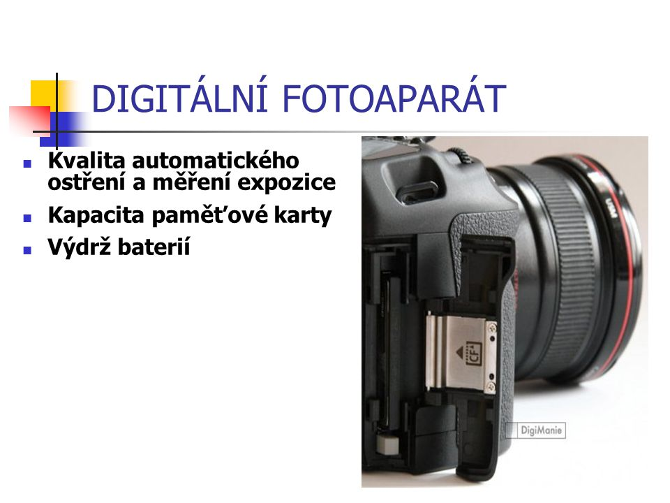 DIGITÁLNÍ FOTOAPARÁT Kvalita automatického ostření a měření expozice