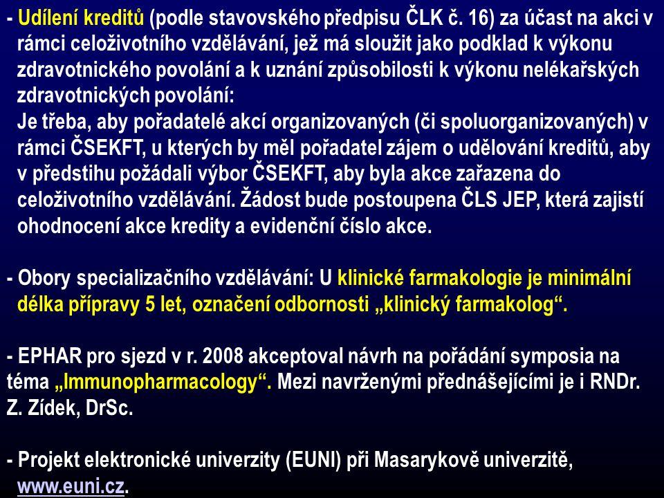 - Udílení kreditů (podle stavovského předpisu ČLK č