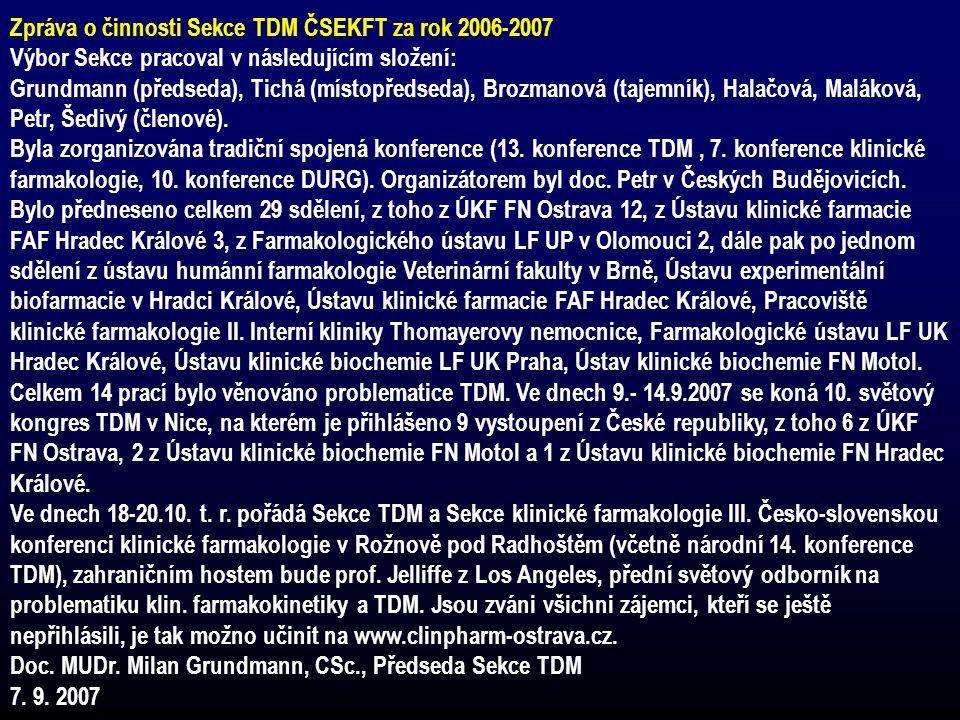 Zpráva o činnosti Sekce TDM ČSEKFT za rok 2006-2007