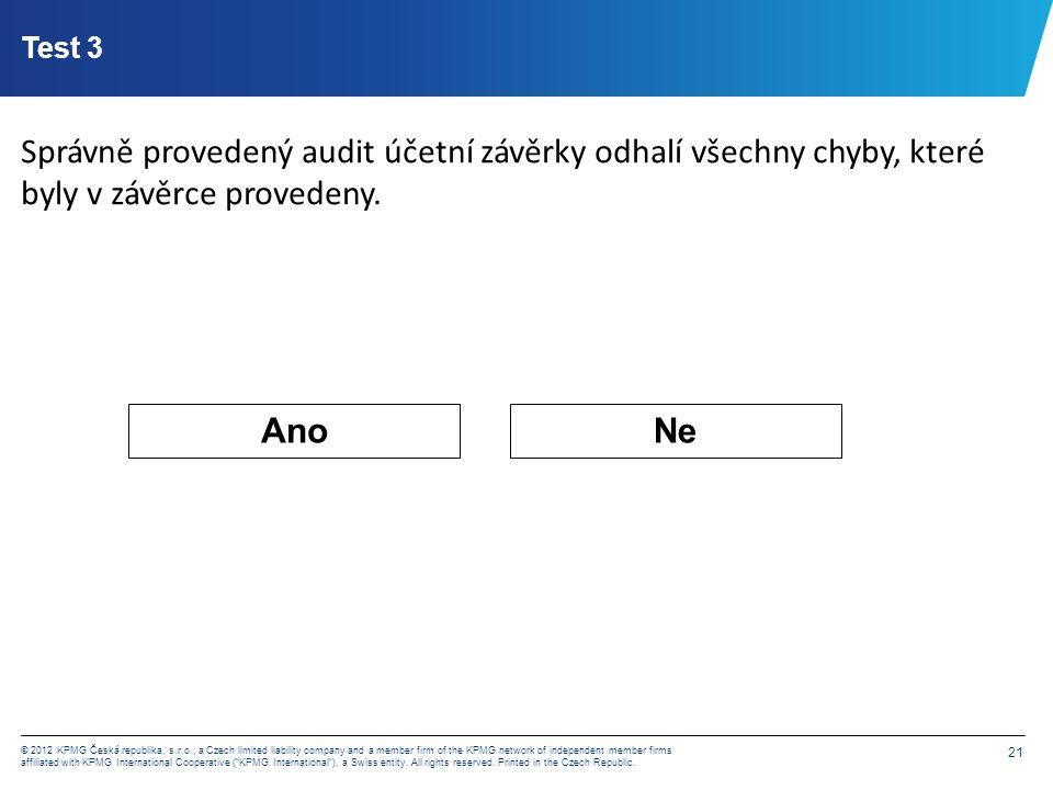 Test 4 Pokud zbude čas, je vhodné, aby se auditor při předběžném auditu (interimu) věnovat i testování zůstatků rozvažných účtů.