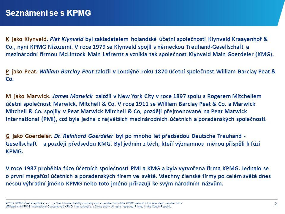 KPMG celosvětově Počet zemí 152 Celkem zaměstnanců 145,000