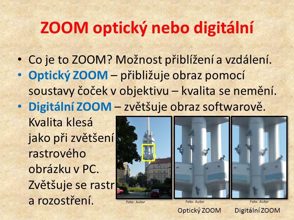 ZOOM optický nebo digitální