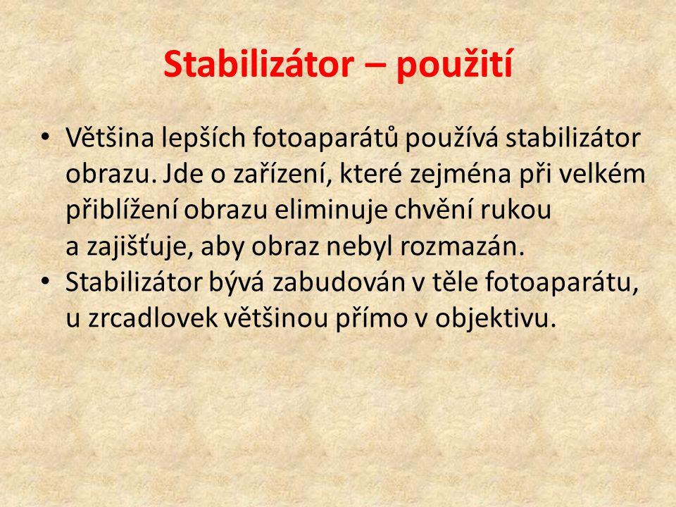 Stabilizátor – použití