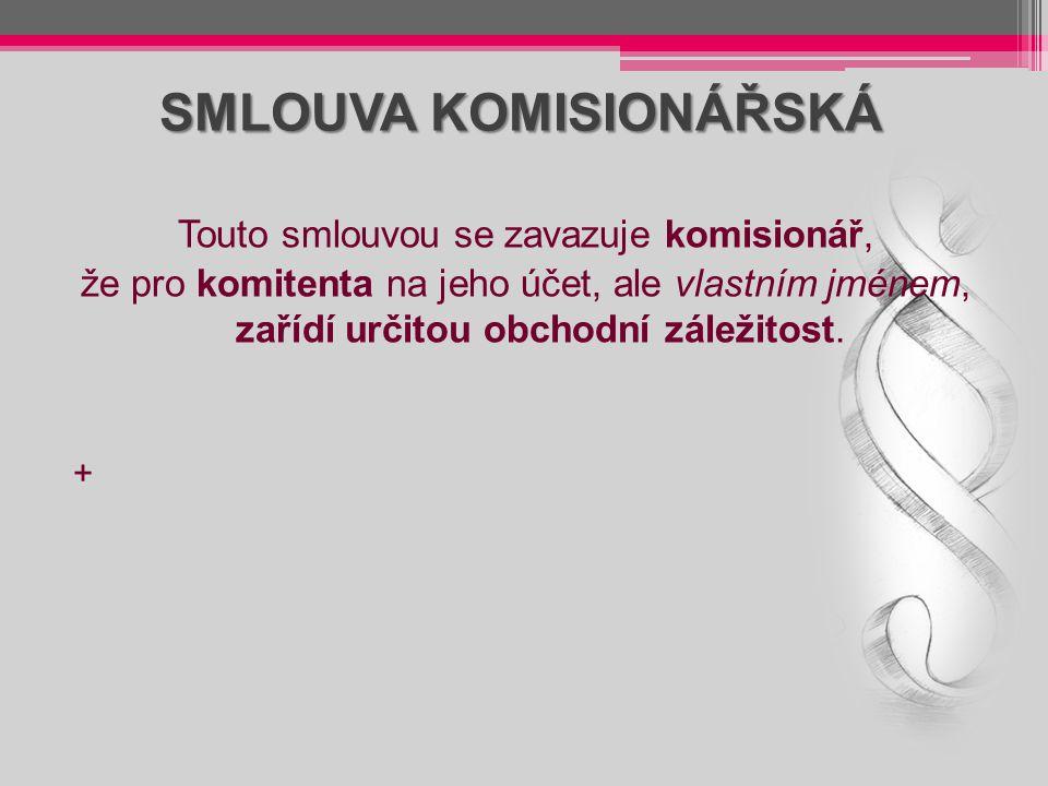 SMLOUVA KOMISIONÁŘSKÁ
