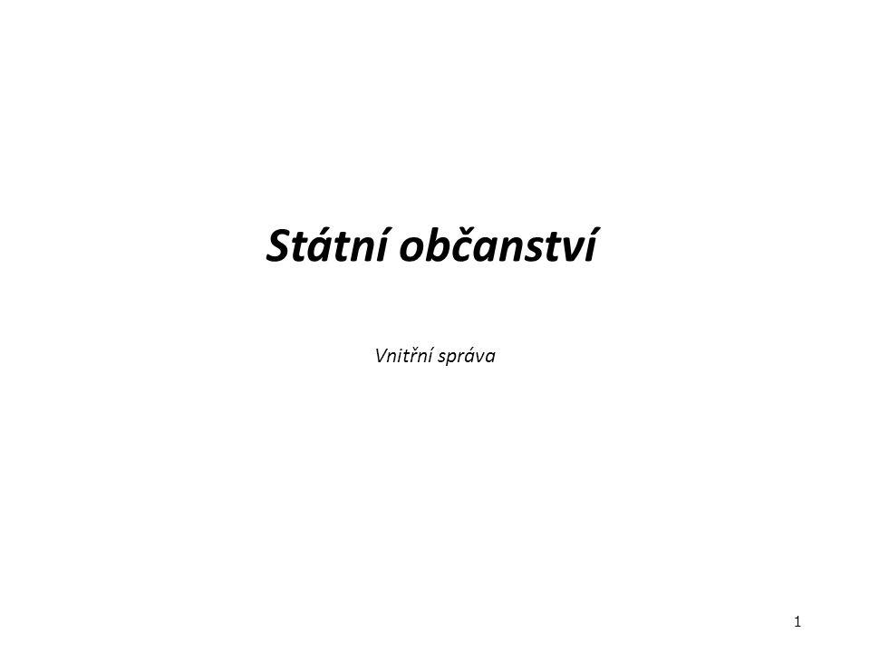Státní občanství Vnitřní správa