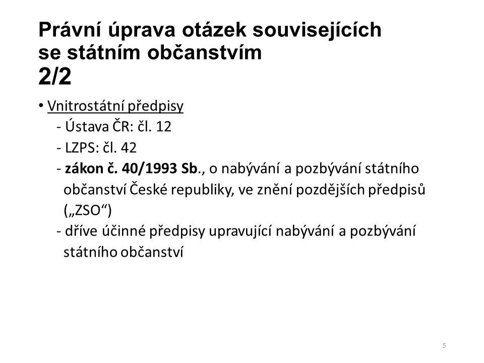 Právní úprava otázek souvisejících se státním občanstvím 2/2