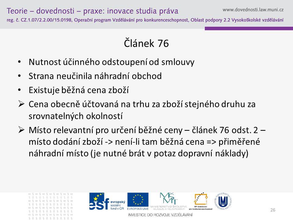 Článek 76 Nutnost účinného odstoupení od smlouvy