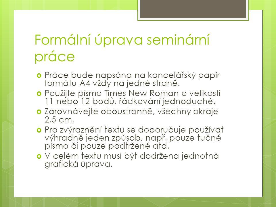 Formální úprava seminární práce