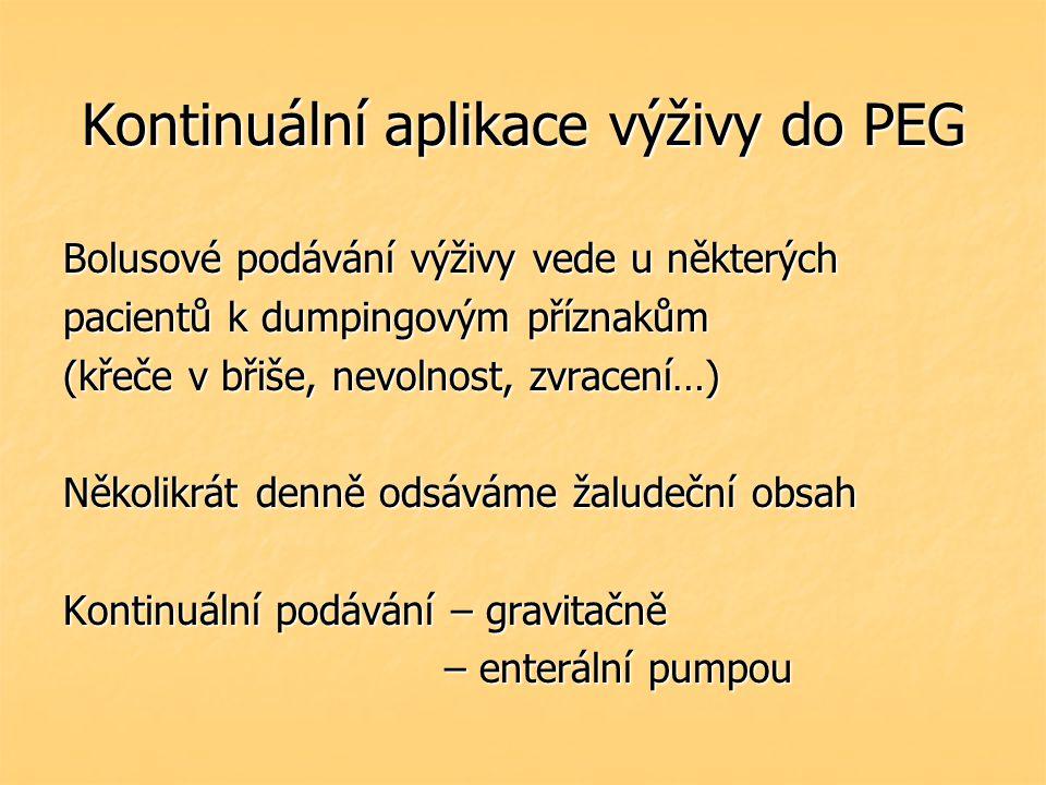 Kontinuální aplikace výživy do PEG