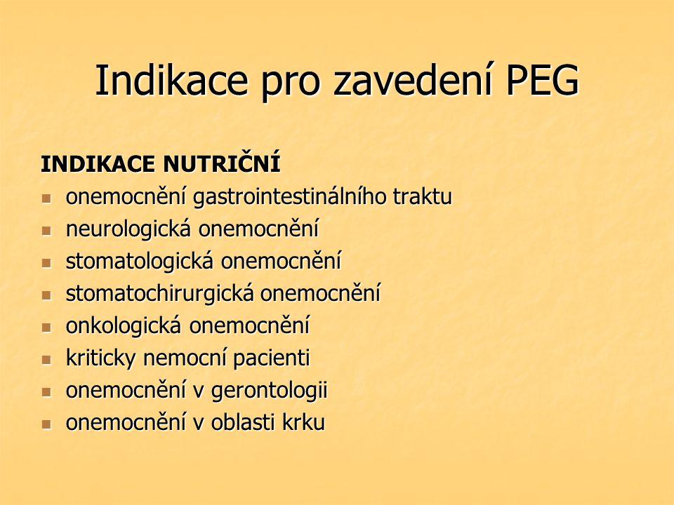 Indikace pro zavedení PEG