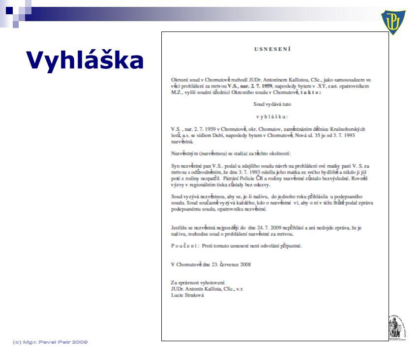 Vyhláška (c) Mgr. Pavel Petr 2009