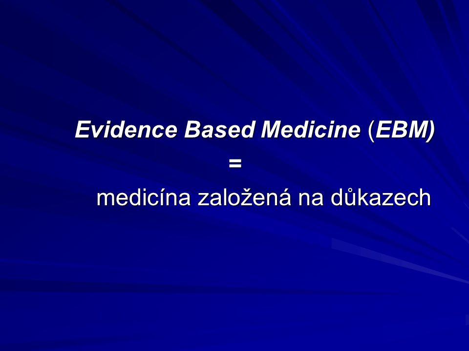 medicína založená na důkazech