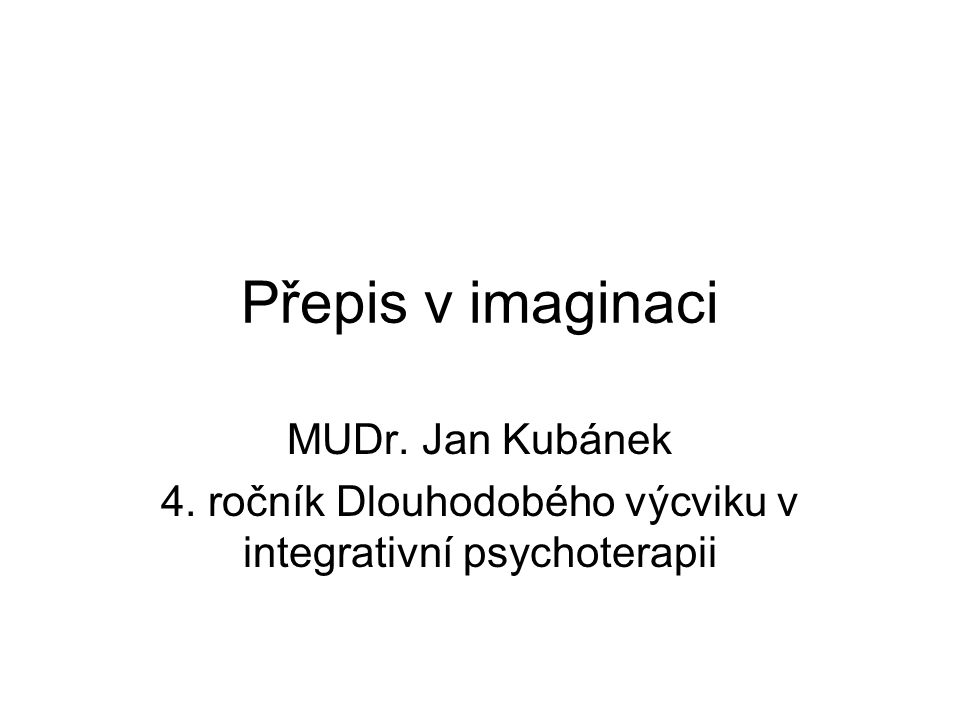 4. ročník Dlouhodobého výcviku v integrativní psychoterapii