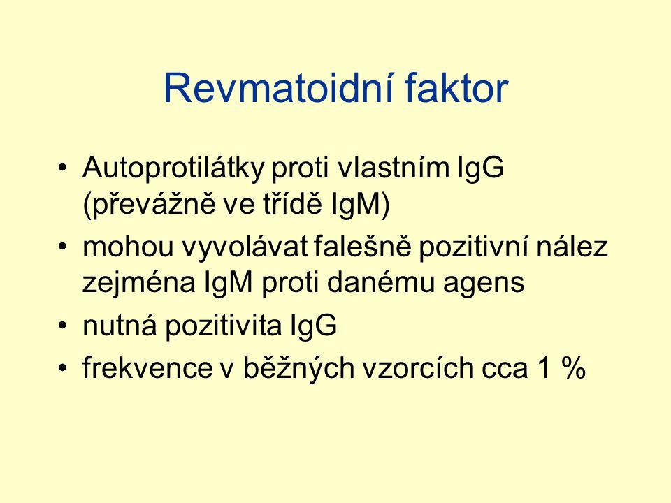 Revmatoidní faktor Autoprotilátky proti vlastním IgG (převážně ve třídě IgM) mohou vyvolávat falešně pozitivní nález zejména IgM proti danému agens.
