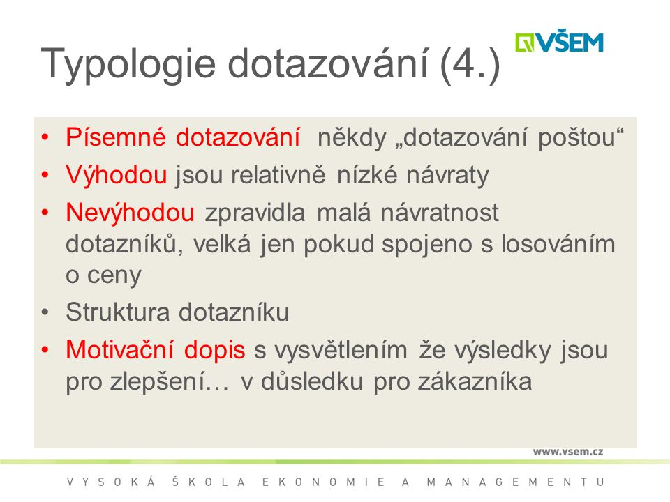 Typologie dotazování (4.)