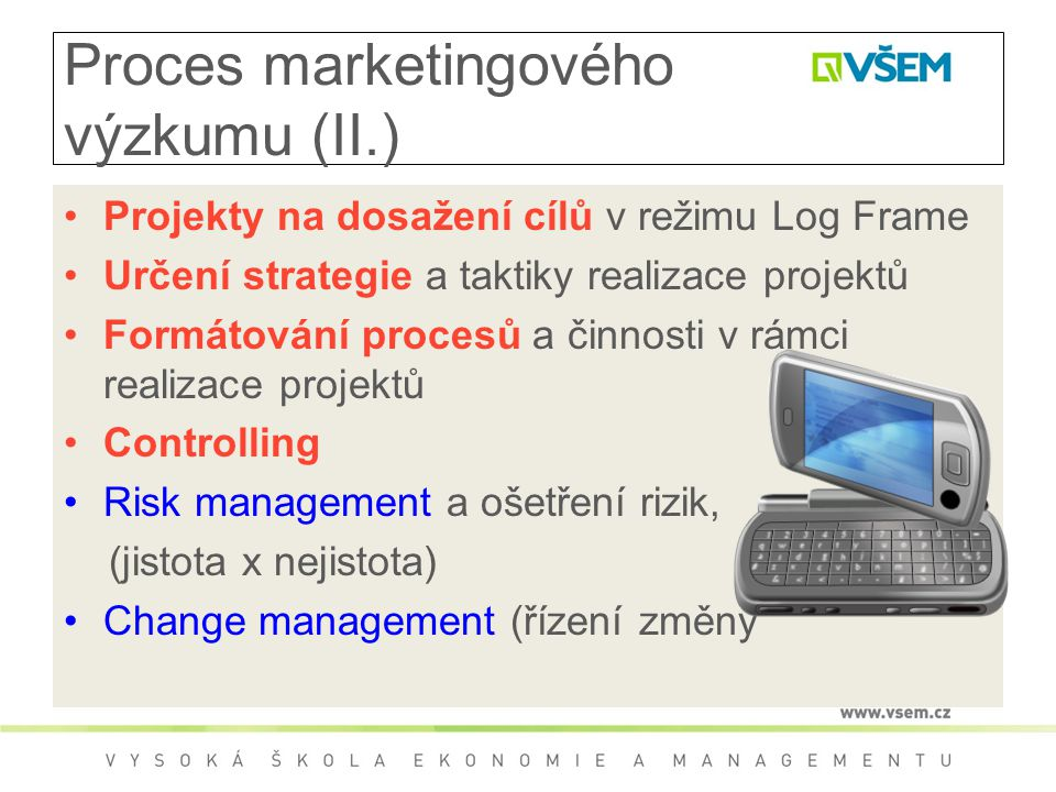 Proces marketingového výzkumu (II.)