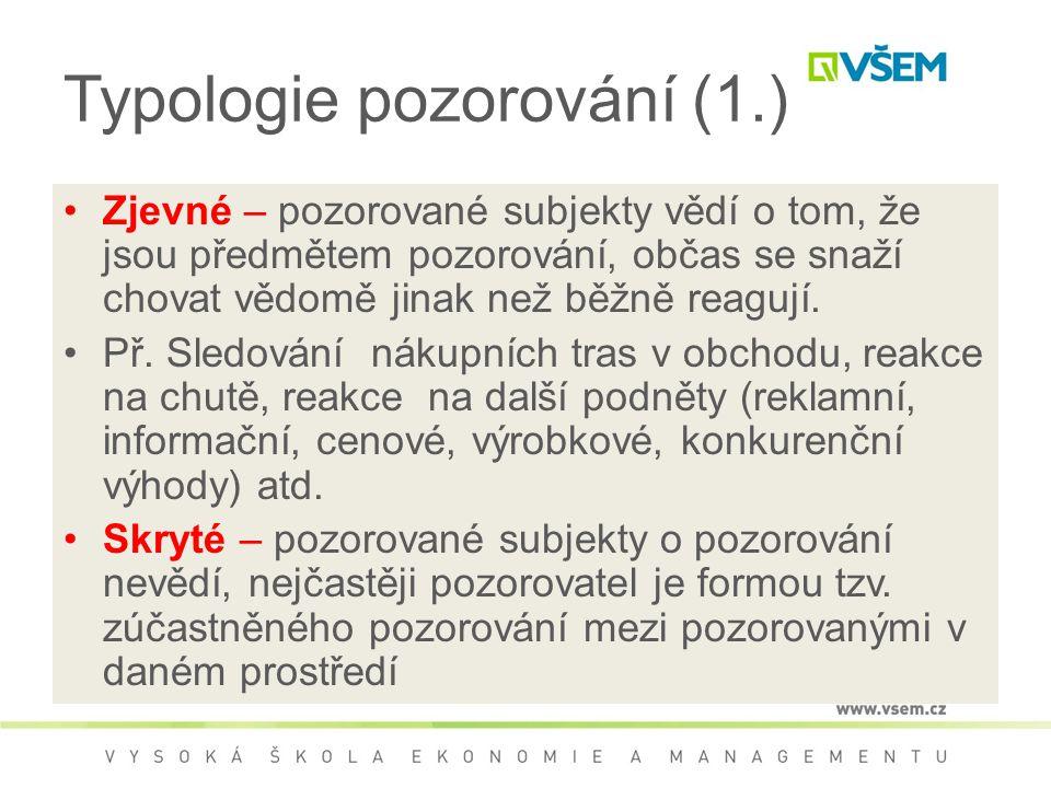 Typologie pozorování (1.)
