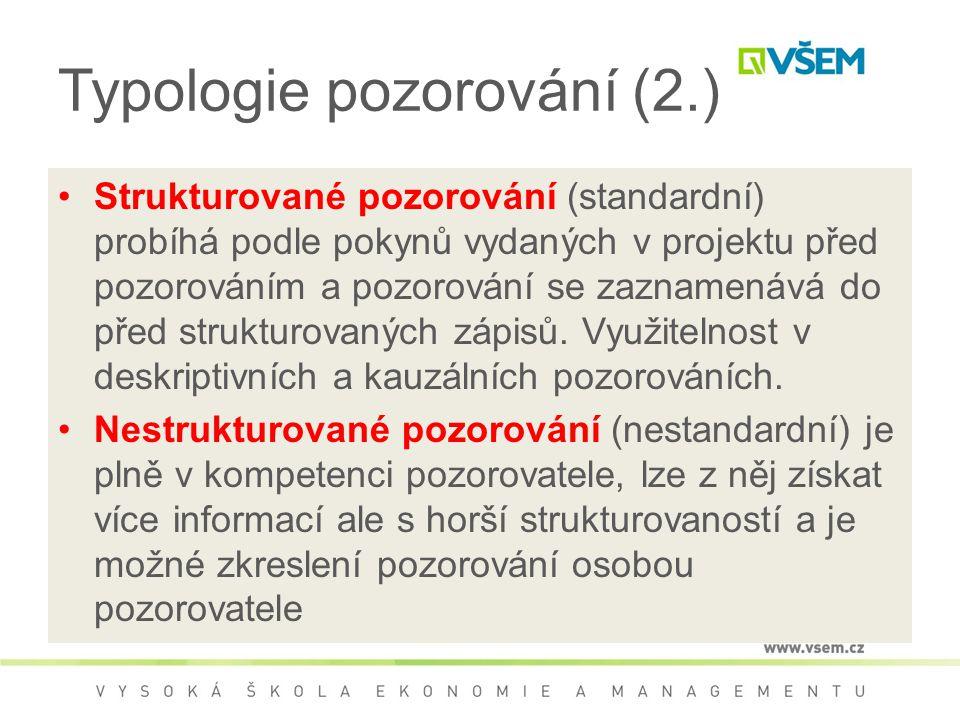 Typologie pozorování (2.)