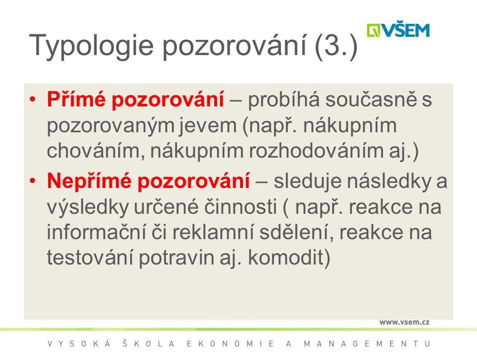 Typologie pozorování (3.)