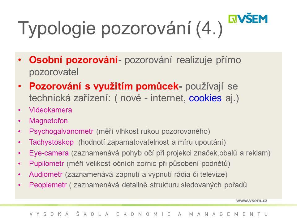 Typologie pozorování (4.)